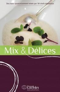 Mix & Délices, recettes mixées gastronomiques